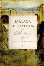 MÁLAGA DE LEYENDA