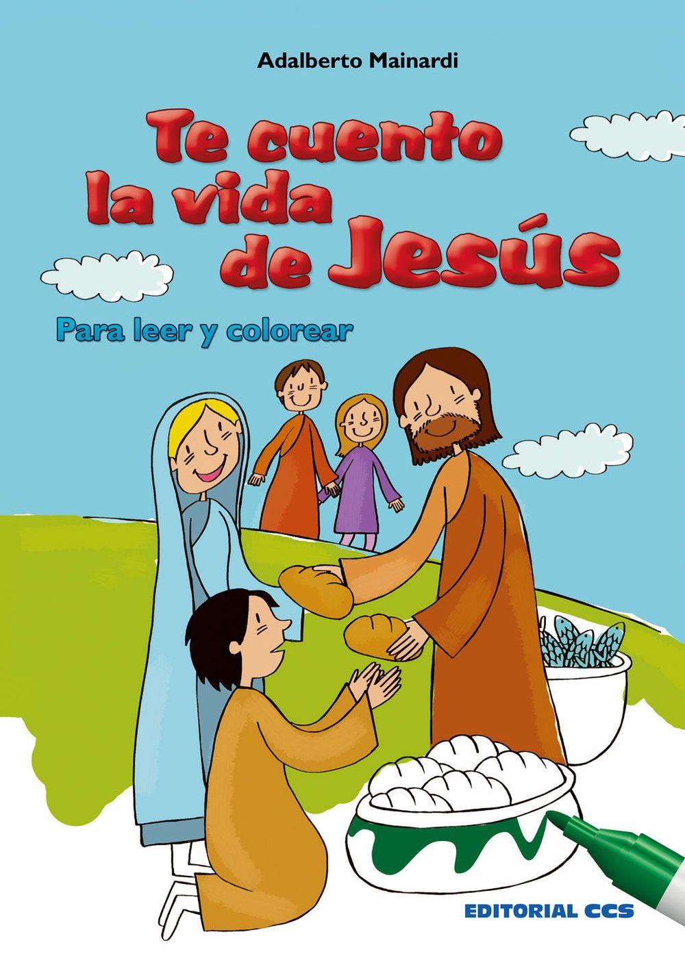 TE CUENTO LA VIDA DE JESÚS