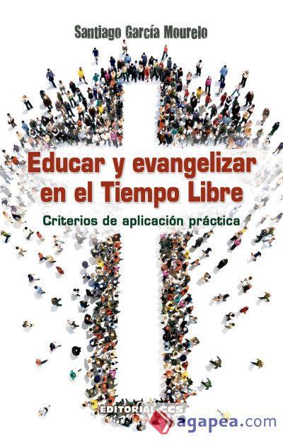 EDUCAR Y EVANGELIZAR EN EL TIEMPO LIBRE