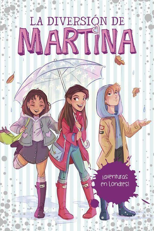 LA DIVERSIÓN DE MARTINA. 2 ¡AVENTURAS EN LONDRES!