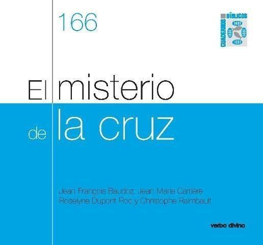 MISTERIO DE LA CRUZ, EL (C.BIBLICO)