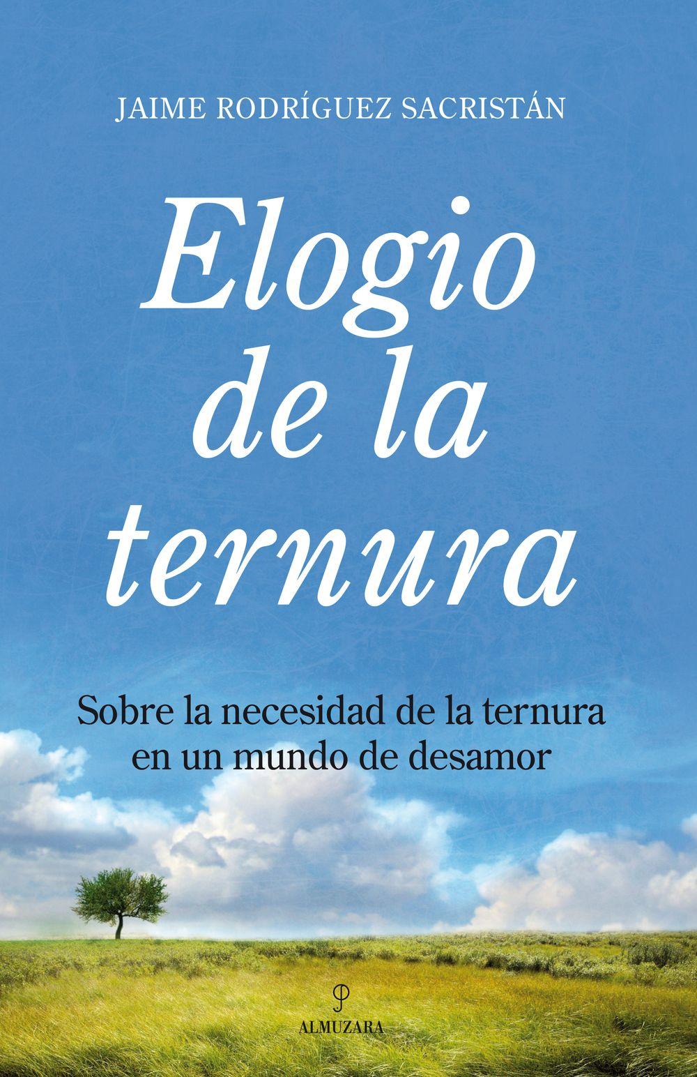 ELOGIO DE LA TERNURA
