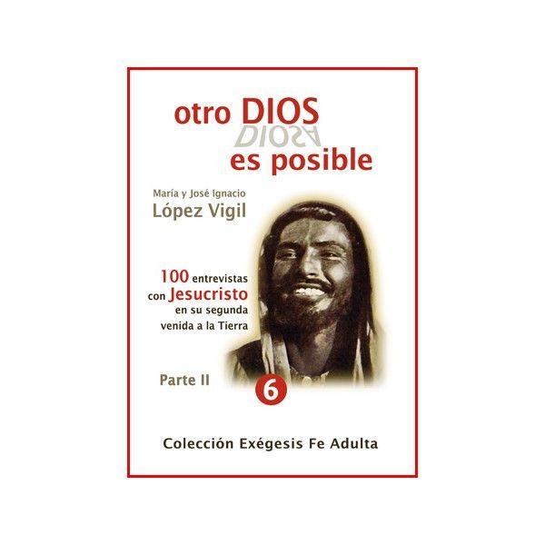 OTRO DIOS ES POSIBLE II