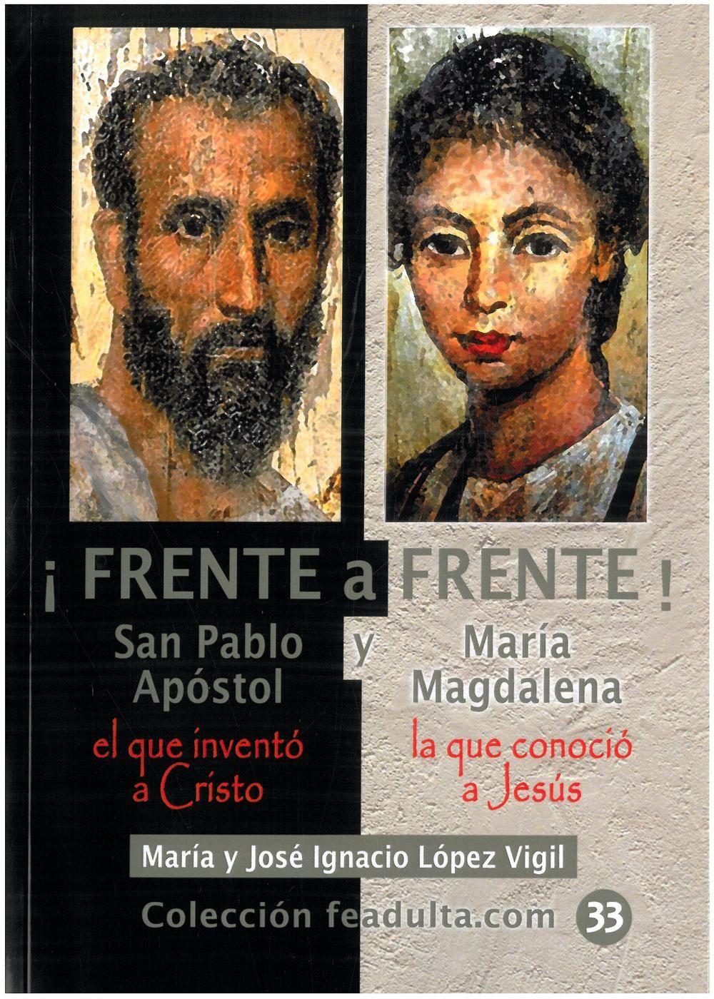 ¡FRENTE A FRENTE! SAN PABLO Y MARÍA MAGDALENA
