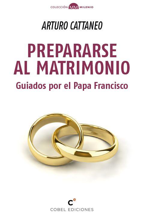 PREPARARSE AL MATRIMONIO