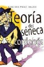 TEORÍA DEL SÉNECA CORDOBÉS