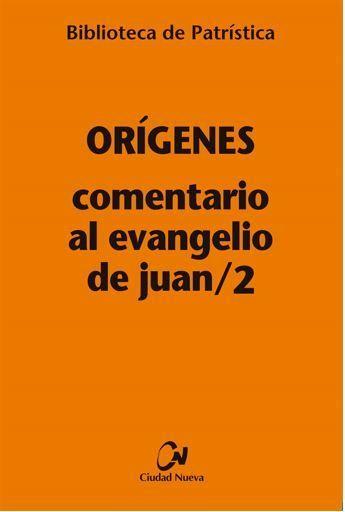 Comentario al Evangelio de Juan/2