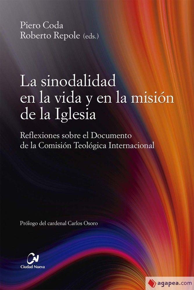 La sinodalidad en la vida y en la misión de la Iglesia