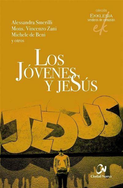 JOVENES Y JESUS, LOS