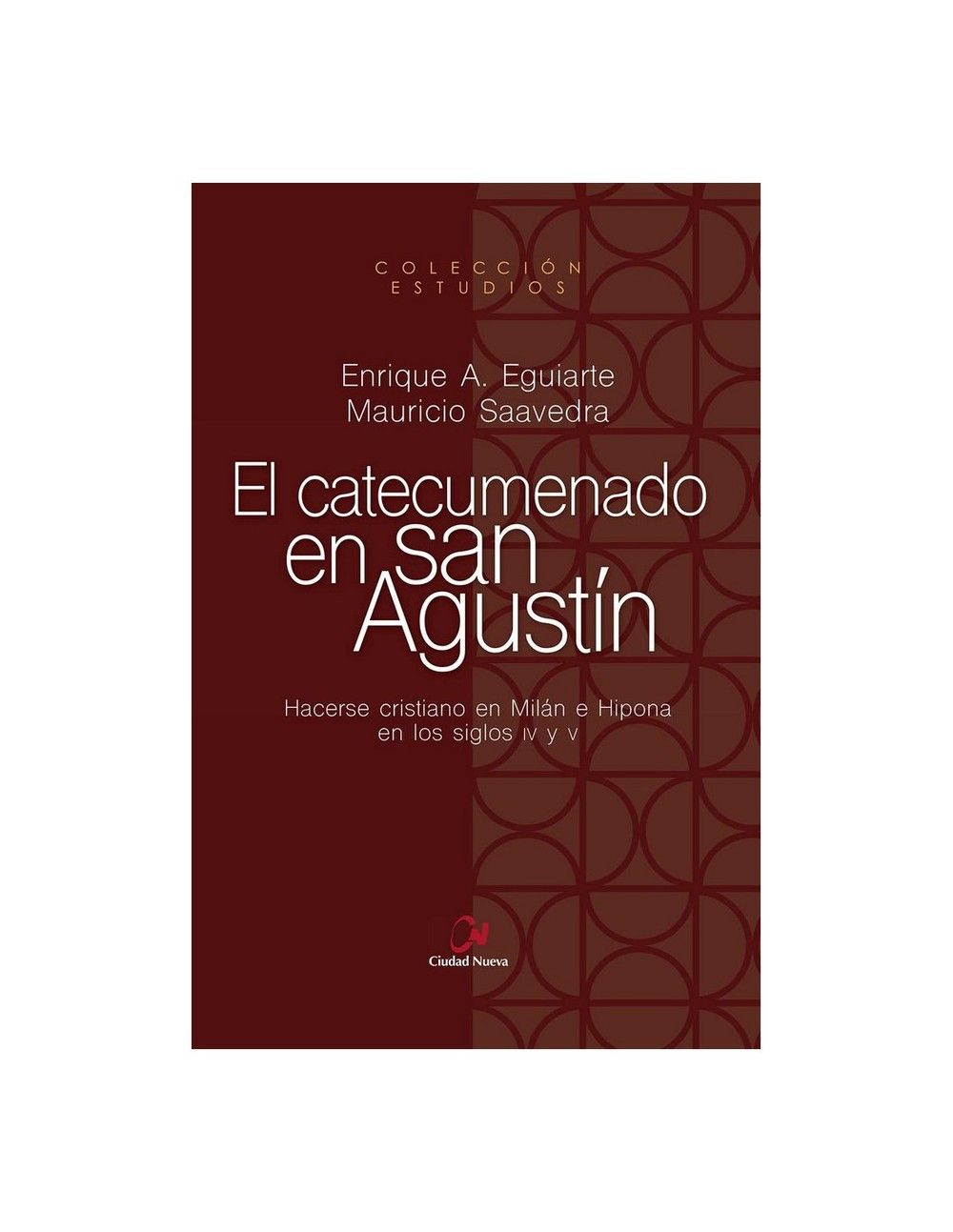 CATECUMENADO EN SAN AGUSTIN, EL