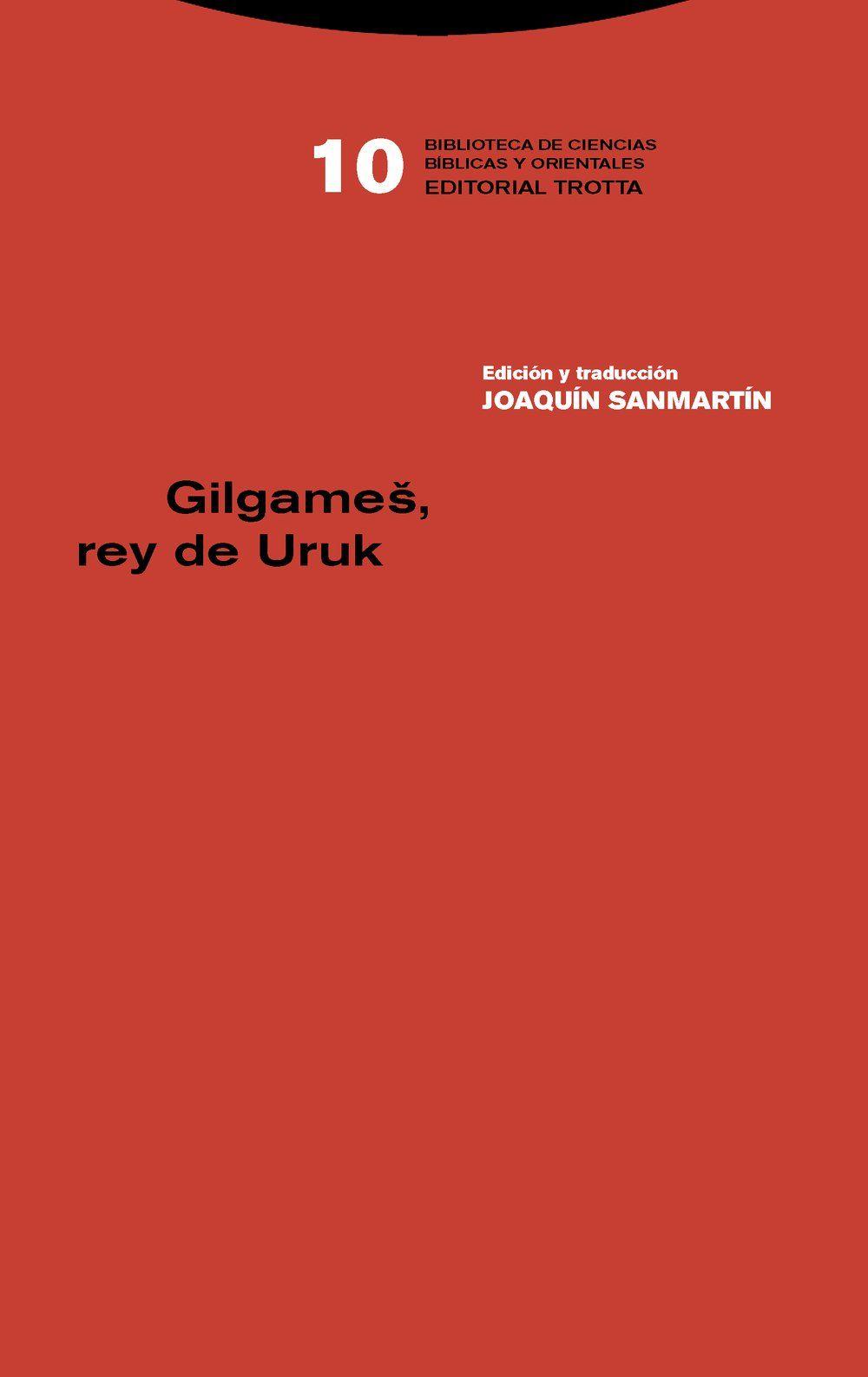 GILGAMEŠ, REY DE URUK