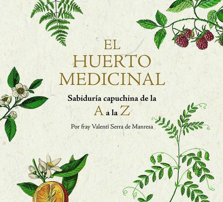 El huerto medicinal